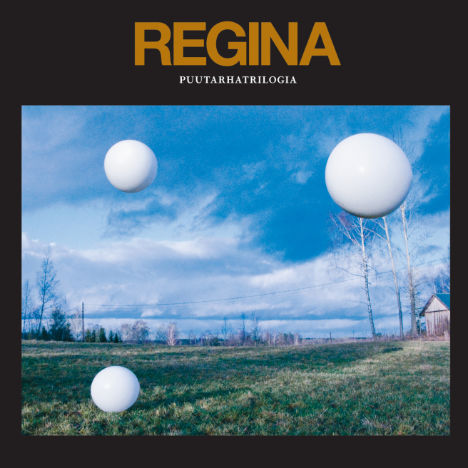 Regina — Puutarhatrilogia