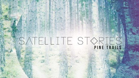 Satellite Stories – Pine Trails