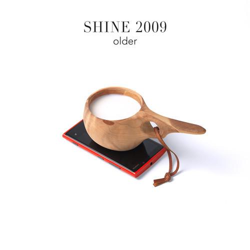 Shine 2009 — Older