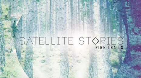 Levy: Satellite Stories – Pine Trails