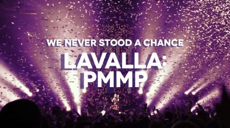 Lavalla: PMMP (+Cheek & Anna Puu)
