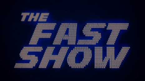 Fast Show #11