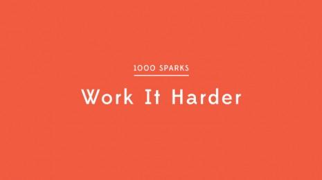 Work It Harder