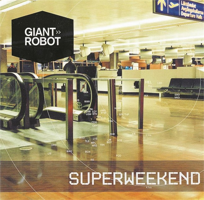 Giant Robot – Superweekend