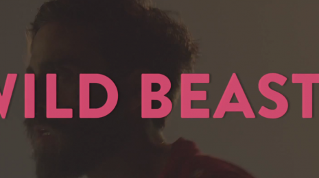 Uutta: Wild Beasts – Wanderlust