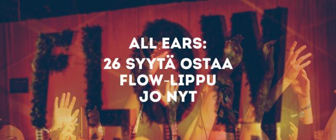 All Ears: 26 syytä ostaa Flow-lippu jo nyt