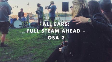 Full Steam Ahead osa 2