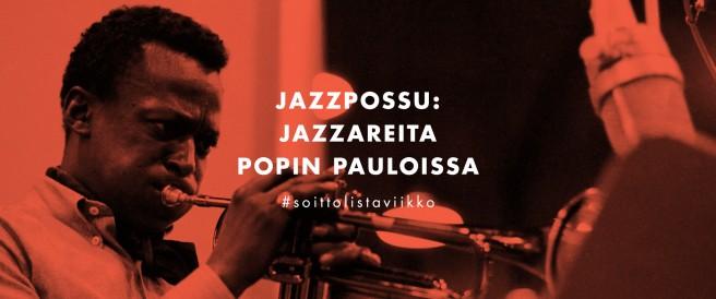 Jazzareita popin pauloissa