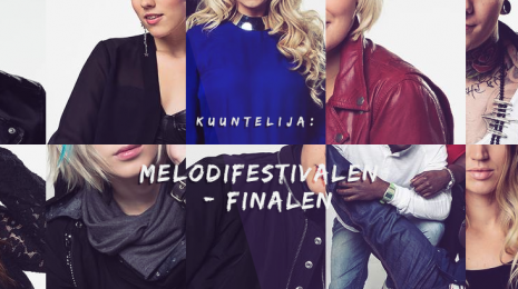 Melodifestivalen 2014: Kuuntelijan ja Hulivilipojan suuri finaaliäänestys