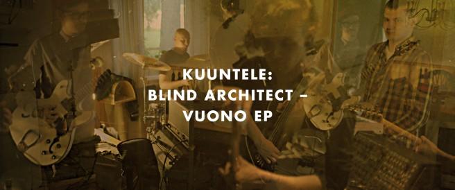 Kuuntele: Blind Architect – Vuono EP
