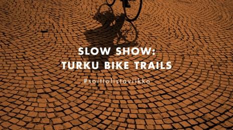 Soittolistaviikko: Turku Bike Trails