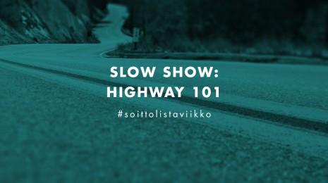 Soittolistaviikko: Highway 101