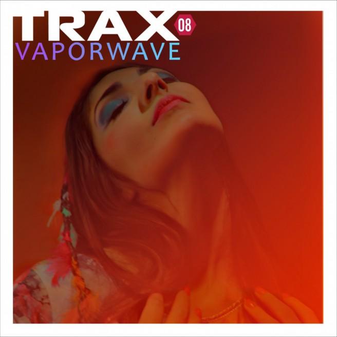 traxvaporwave