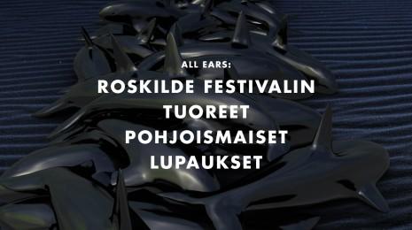 Roskilde Festivalin tuoreet pohjoismaiset lupaukset