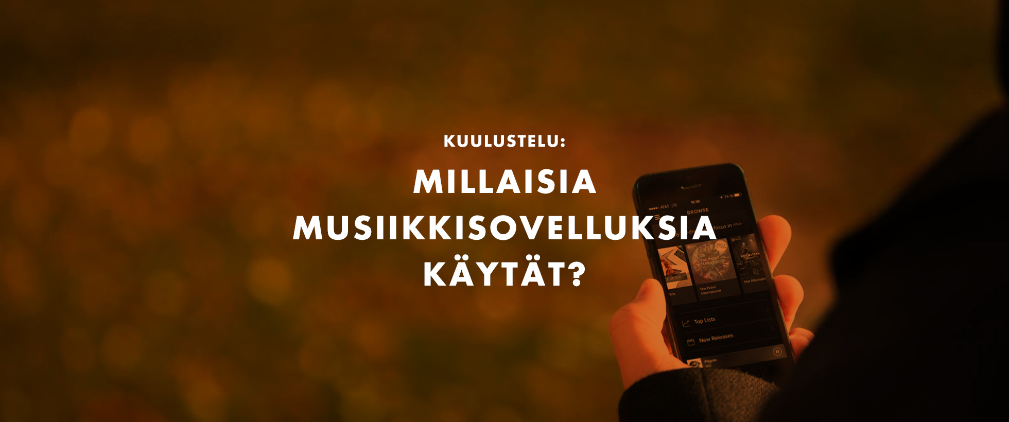 Kuulustelu: millaisia musiikkisovelluksia käytät?