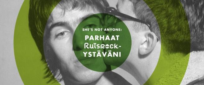 Parhaat Ruisrock-ystäväni