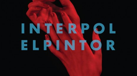 Interpol – All The Rage Back Home