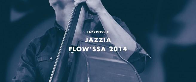 Jazzia Flow'ssa 2014
