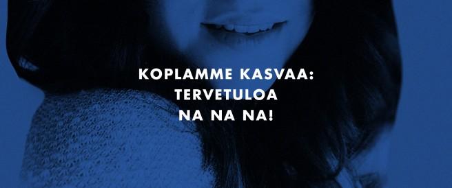 Tervetuloa Na Na Na!