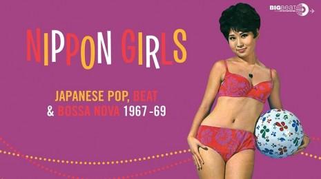 V/A – Nippon Girls: Japanese Pop, Beat & Bossa Nova 1967 – 69 LP, eli hyvän mielen levyjä osa 1