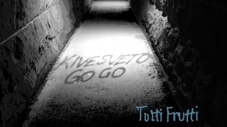 Kivesveto Go Go – Tutti Frutti LP, eli lue Leaving Las Vegas