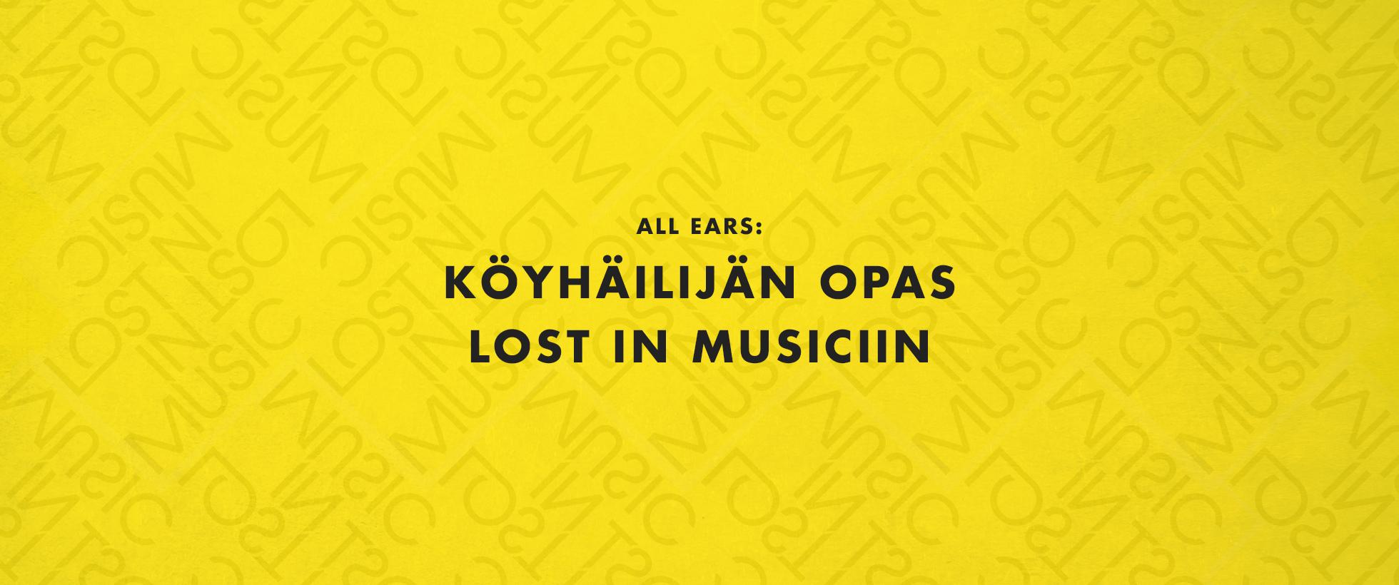 Köyhäilijän opas Lost In Musiciin