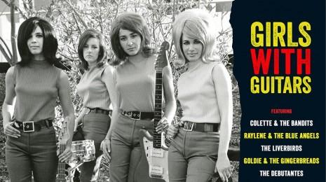 V/A – Girls With Guitars LP, eli hyvän mielen levyjä osa IV