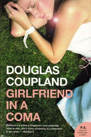 Douglas Coupland: Girlfriend in a Coma