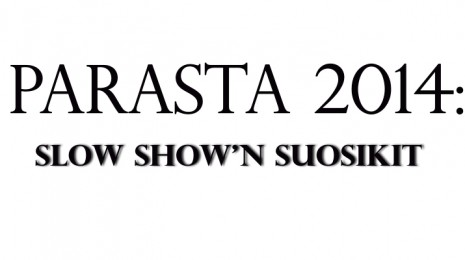Parhaat levyt 2014: Slow Show'n suosikit