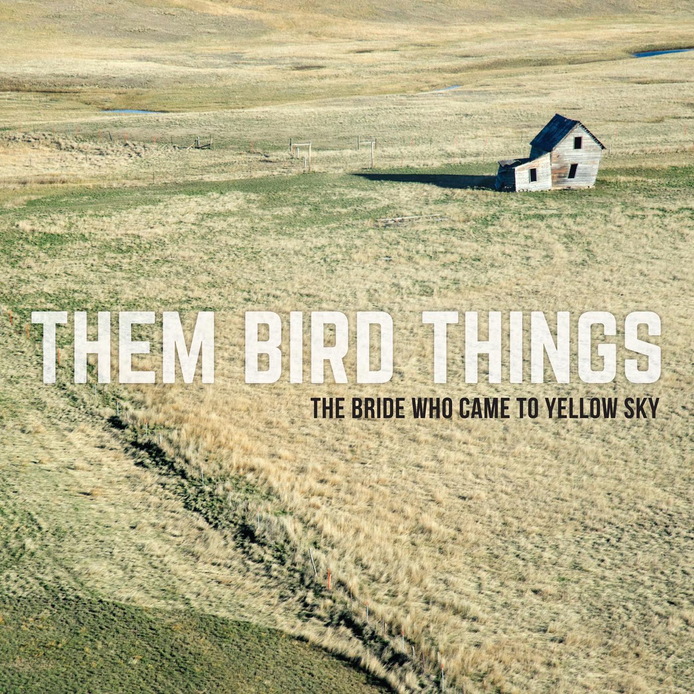 Them Bird Things