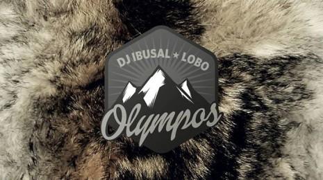 DJ Ibusal + Lobo – Olympos