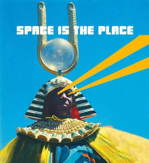 sunra-thespaceistheplace