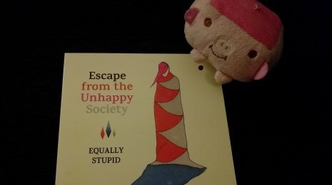 Equally Stupid – Escape from the Unhappy Society