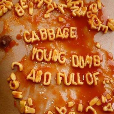 Jotain uutta: Cabbage