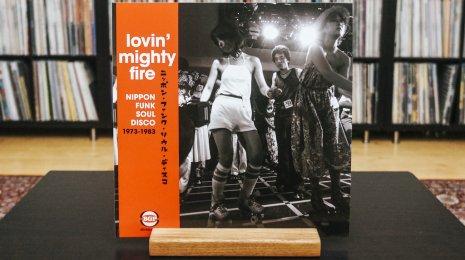 V/A – Lovin' Mighty Fire: Nippon Funk Soul Disco 1973-1983 2LP, eli hyvän mielen levyjä osa V