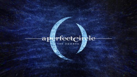 A Perfect Circle – The Doomed