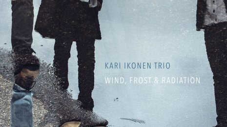 Kari Ikonen Trio – Wind, Frost & Radiation