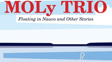 MÖLy Trio – Floating in Nauvo and Other Stories