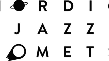 Nordic Jazz Comets esitteli kansainvälisille areenoille halajavia kokoonpanoja